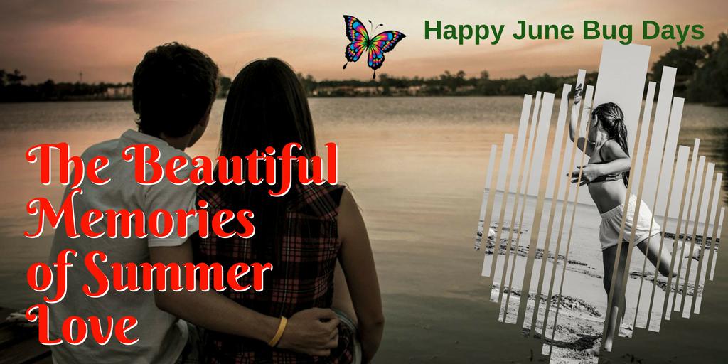 Happy June Bug Days